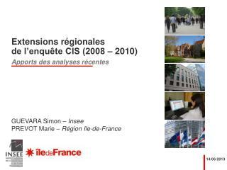 Extensions régionales de l'enquête CIS (2008 – 2010)