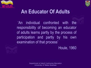 An Educator Of Adults