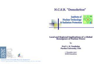 Local and Regional Implications of  a Global Resurgence of Nuclear Power by Prof. L. H. Tsoukalas