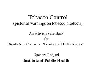 Tobacco Control (pictorial warnings on tobacco products)