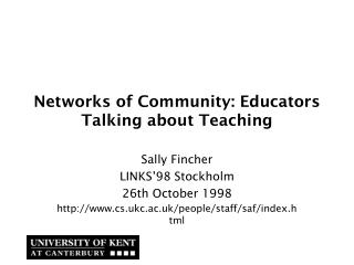 Networks of Community: Educators Talking about Teaching