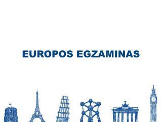 EUROPOS EGZAMINAS