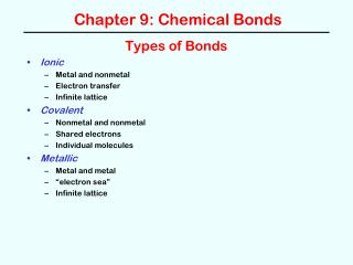 Chapter 9: Chemical Bonds
