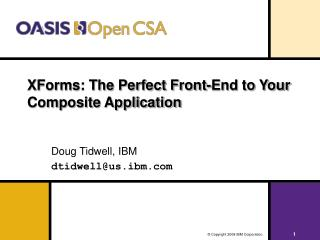 XForms: The Perfect Front-End to Your Composite Application