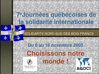 7 e Journées québécoises de la solidarité internationale