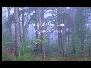 Art of the Germanic  Migratory Tribes