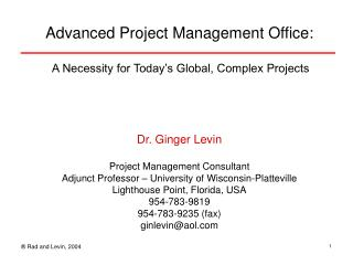 Advanced Project Management Office:   A Necessity for Today s Global, Complex Projects