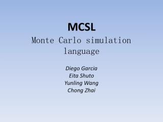 MCSL Monte Carlo simulation language