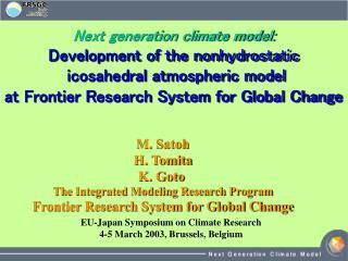M. Satoh H. Tomita K. Goto  The Integrated Modeling Research Program
