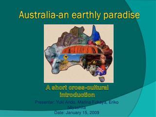 Australia-an earthly paradise