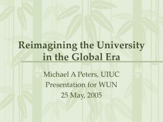 Reimagining the University in the Global Era