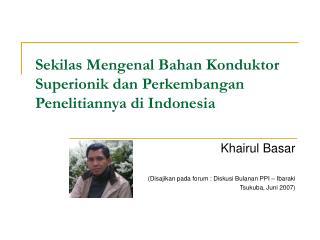 Sekilas Mengenal Bahan Konduktor Superionik dan Perkembangan Penelitiannya di Indonesia