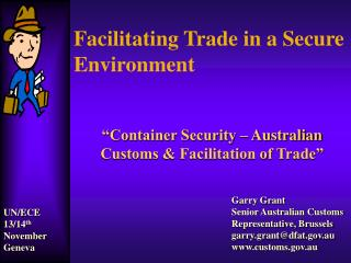 Facilitating Trade in a Secure Environment