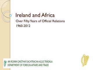 Ireland and Africa