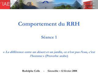 Comportement du RRH Séance 1