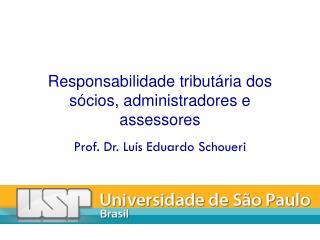 Responsabilidade tributária dos sócios, administradores e assessores