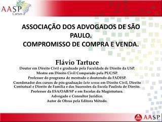 ASSOCIAÇÃO DOS ADVOGADOS DE SÃO PAULO.   COMPROMISSO DE COMPRA E VENDA.