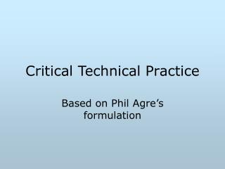 Critical Technical Practice
