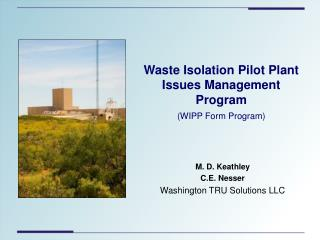 Waste Isolation Pilot Plant Issues Management Program (WIPP Form Program)