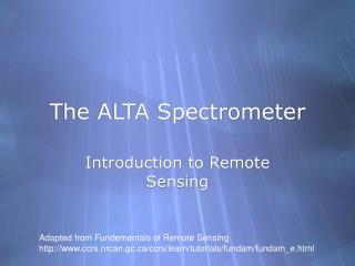 The ALTA Spectrometer