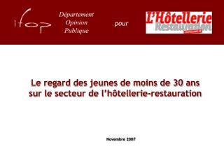 Le regard des jeunes de moins de 30 ans sur le secteur de l'hôtellerie-restauration