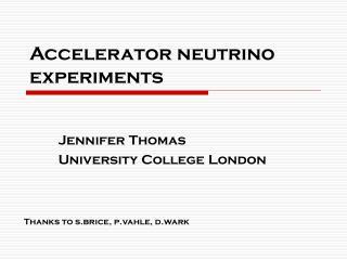 Accelerator neutrino experiments