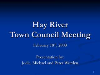 Hay River  Town Council Meeting