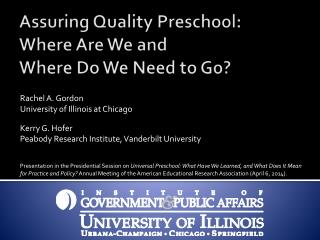 Assuring Quality Preschool:  Where Are  We and  Where Do  We Need to Go?