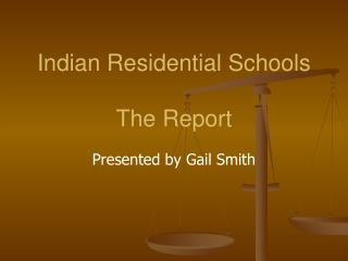Indian Residential Schools The  Report