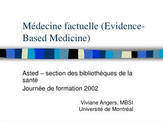 Médecine factuelle (Evidence-Based Medicine)