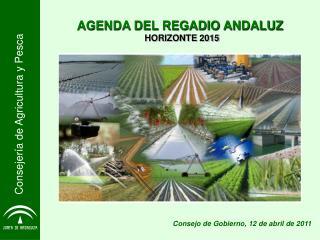 AGENDA DEL REGADIO ANDALUZ HORIZONTE 2015