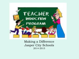 Making a Difference Jasper City Schools  2014-2015