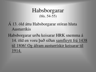 Habsborgarar (bls. 54-55)