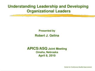 Understanding Leadership and Developing  Organizational Leaders