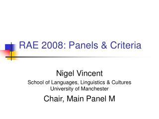 RAE 2008: Panels & Criteria