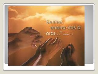 1) O que significa a oração para nós