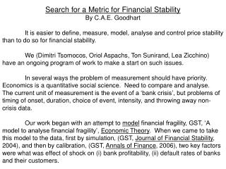 Search for a Metric for Financial Stability By C.A.E. Goodhart