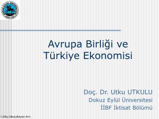 Avrupa Birliği ve Türkiye Ekonomisi