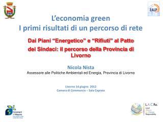 L'economia green I primi risultati di un percorso di rete