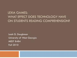 Lexia Games:  What effect does technology have on students reading comprehension