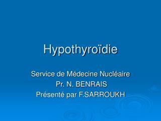 Hypothyro die