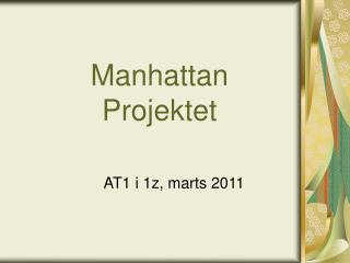 Manhattan Projektet