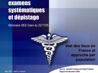 examens systématiques et dépistage