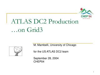 ATLAS DC2 Production  …on Grid3