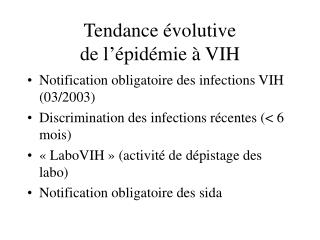 Tendance évolutive  de l'épidémie à VIH