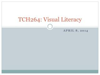 TCH264: Visual Literacy
