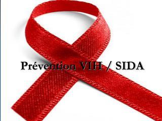 Prévention VIH / SIDA