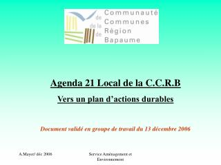 Agenda 21 Local de la C.C.R.B Vers un plan d'actions durables