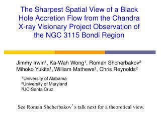 Jimmy Irwin 1 , Ka-Wah Wong 1 , Roman Shcherbakov 2