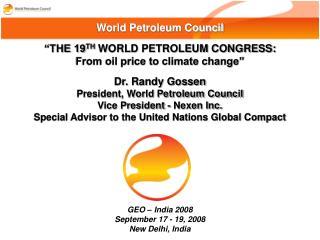 GEO – India 2008 September 17 - 19, 2008 New Delhi, India